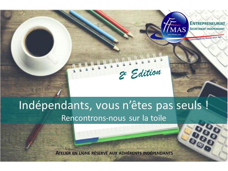 Read more about the article 2e Atelier en ligne   Indépendants, vous n'êtes pas seuls ! – la suite