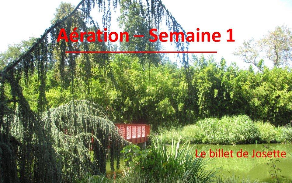 Read more about the article Billet de Josette | Aération Semaine 1