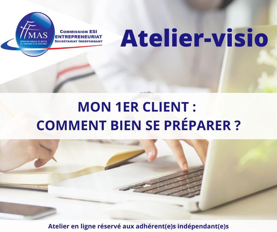 You are currently viewing Atelier-visio    Mon 1er client : comment bien se préparer ?