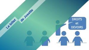 Read more about the article Le billet de Josette | Des droits, certes, mais aussi des devoirs !