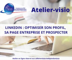 Read more about the article Atelier-visio    LinkedIn : optimiser son profil, sa page entreprise et prospecter
