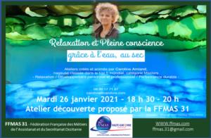 """Read more about the article FFMAS 31 : Atelier découverte """"SE RELAXER DANS L'EAU (sans eau !)"""" 26/01/2021 – 18h30 à 20 h"""
