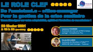 Read more about the article FFMAS31 – Occitanie – Le rôle clef de l'assistant.e de PME – office-manager pour la gestion de la crise sanitaire (visio) – 23/02 à 18h30 – Témoignages-Débats