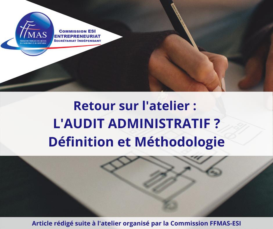 Read more about the article Audit administratif – définition et méthodologie