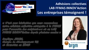 Read more about the article Adhésions collectives FFMAS INNOV'Action : les entreprises témoignent ! ZOOM sur le BRGM