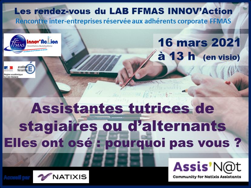 Read more about the article LAB FFMAS INNOV'Action : 16/03/21 – 13h – Assistantes tutrices de stagiaires ou d'alternants, elles ont osé… Pourquoi pas vous ?