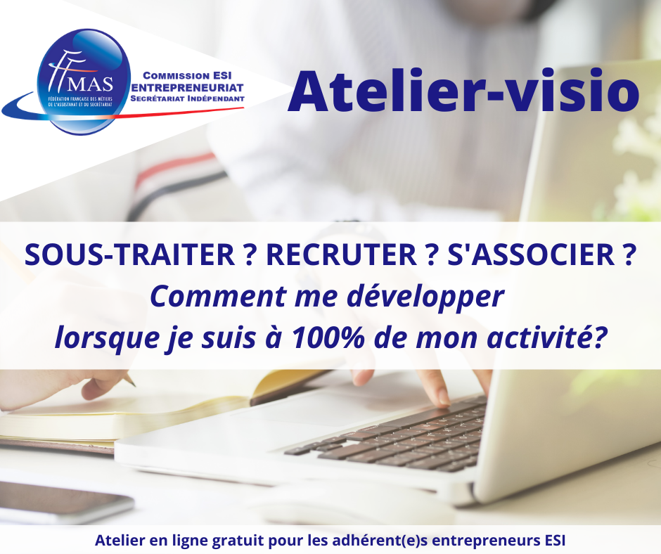You are currently viewing Atelier-visio  | Sous-traiter, recruter, s'associer ?