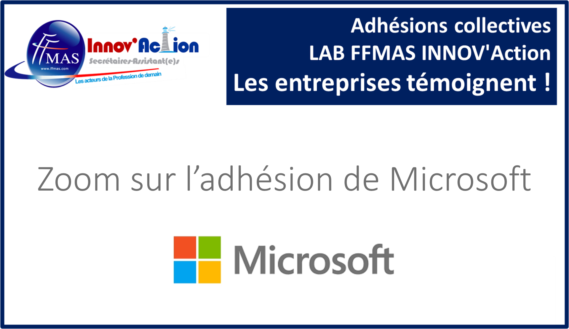 You are currently viewing Adhésions collectives FFMAS INNOV'Action : les entreprises témoignent ! ZOOM sur MICROSOFT