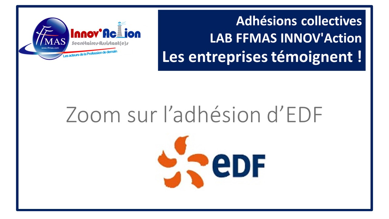 You are currently viewing Adhésions collectives FFMAS INNOV'Action : les entreprises témoignent ! ZOOM sur EDF