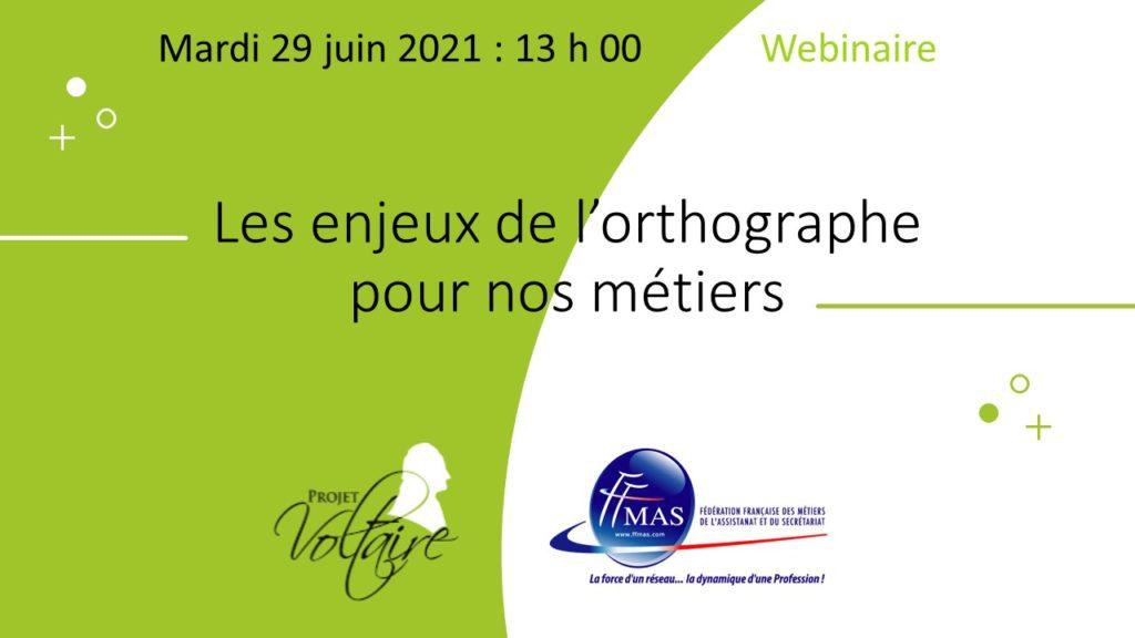 Read more about the article STOP aux fôtes d'orthographe ! Des solutions existent : WEBINAR Voltaire le 29 juin 2021 à 13 h 00
